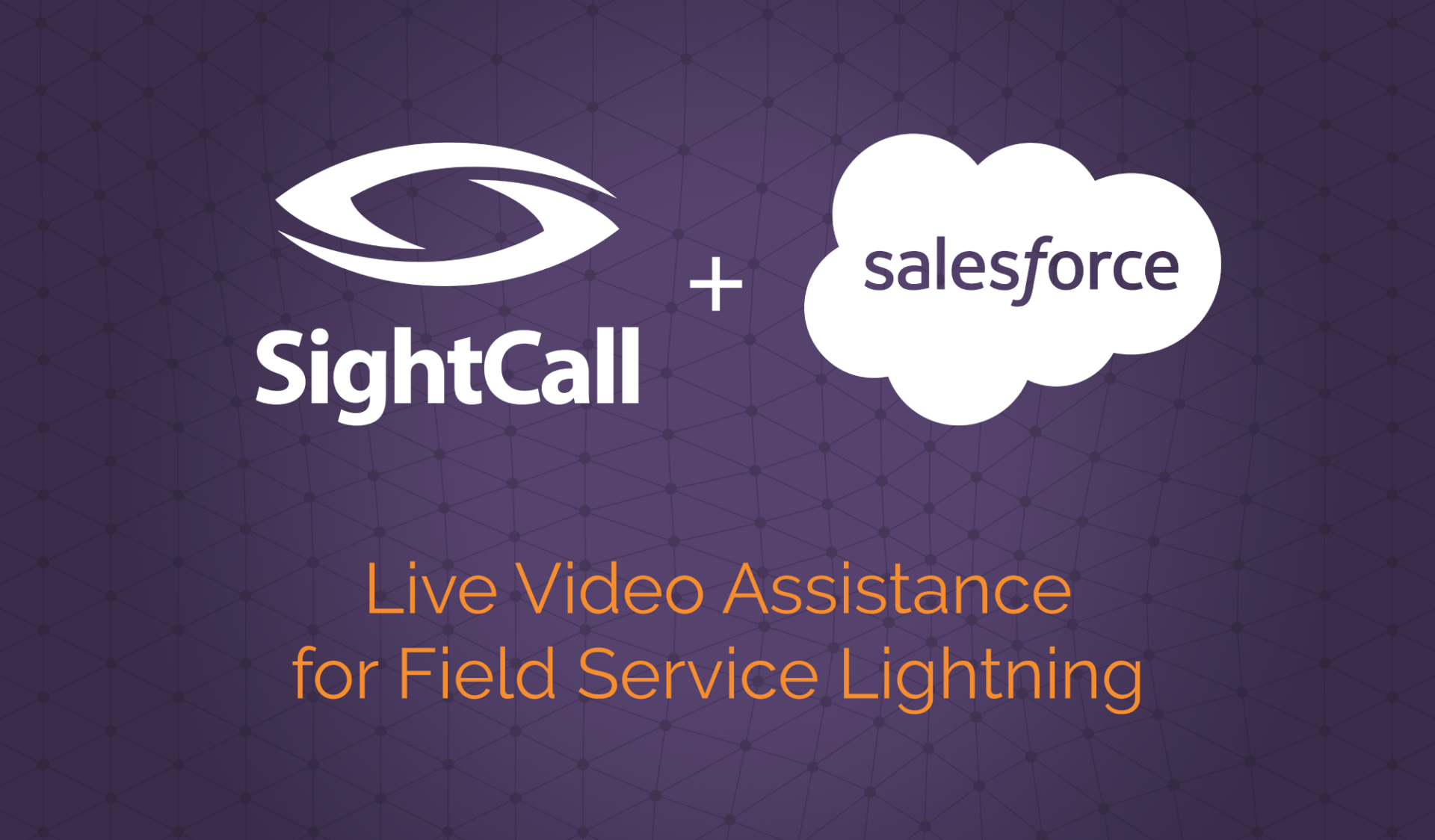 Live Video Assistance for Field Service Lightning